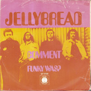 Jellybread - Comment
